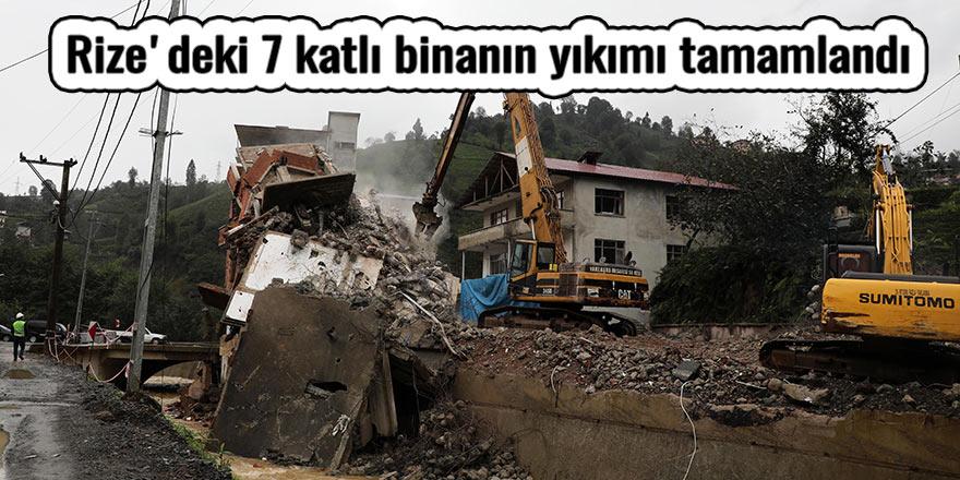 Rize'deki 7 katlı binanın yıkımı tamamlandı