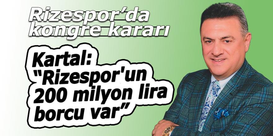 Rizespor'un 200 milyon lira borcu var