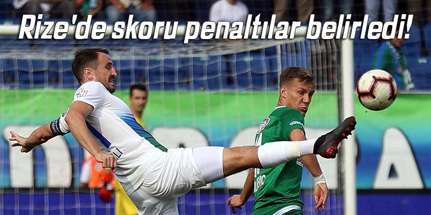 Rize'de skoru penaltılar belirledi!