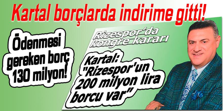 Rizespor'un ödenmesi gereken borcu 130 milyonmuş!