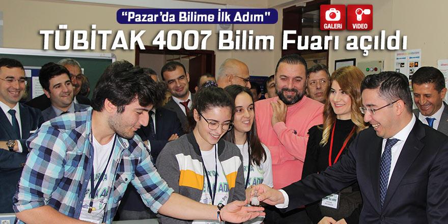 """""""Pazar'da Bilime İlk Adım"""" TÜBİTAK 4007 Bilim Fuarı açıldı"""