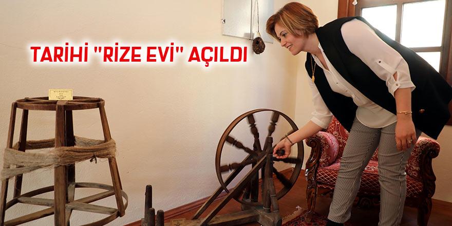 """Tarihi """"Rize Evi"""" açıldı"""