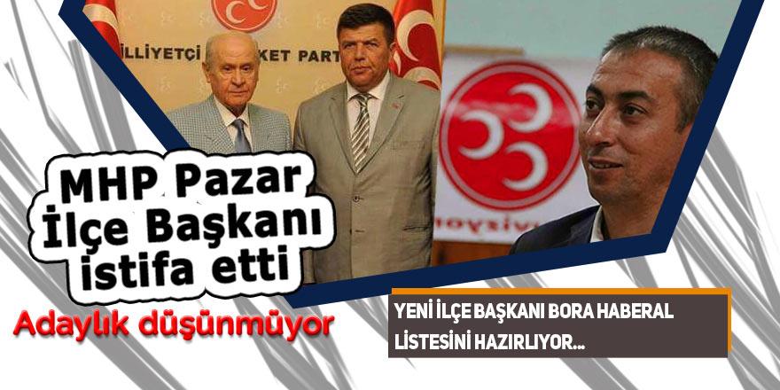 MHP Pazar İlçe Başkanı istifa etti