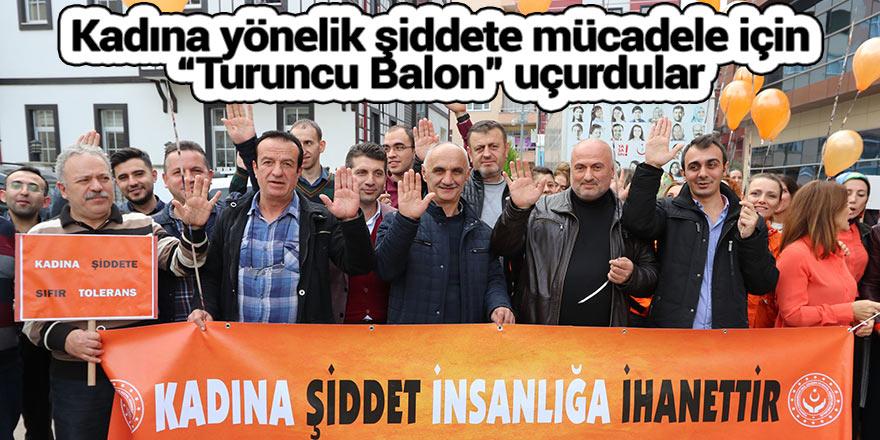 """Kadına yönelik şiddete mücadele için """"Turuncu Balon"""" uçurdular"""