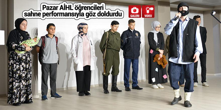 Pazar AİHL öğrencileri sahne performansıyla göz doldurdu
