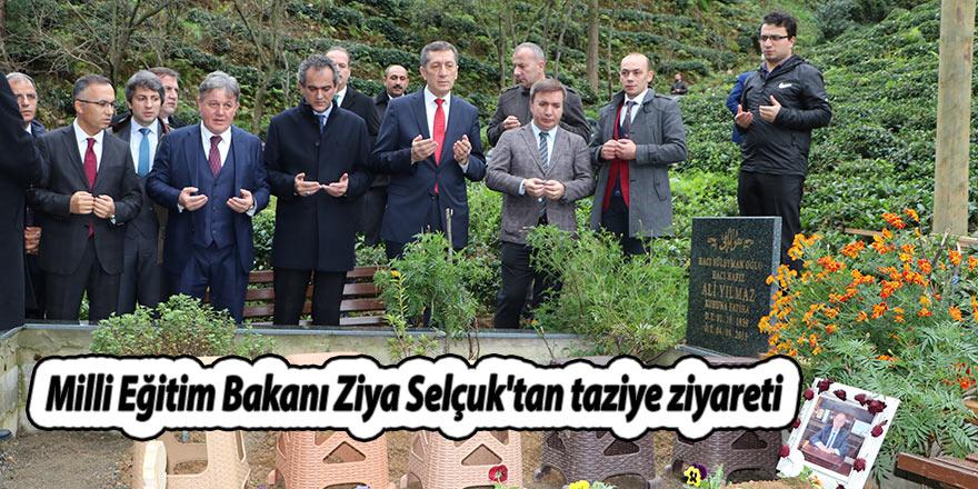 Milli Eğitim Bakanı Ziya Selçuk'tan taziye ziyareti
