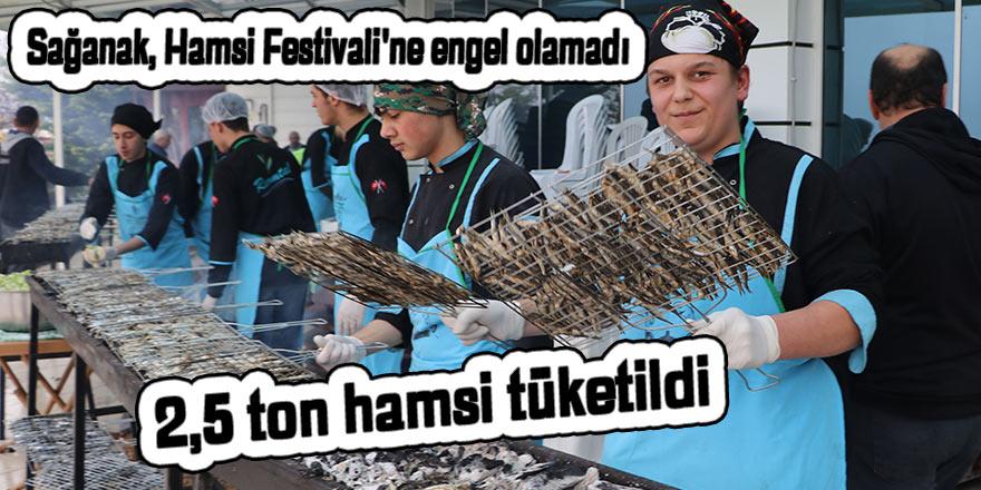 Sağanak, Hamsi Festivali'ne engel olamadı