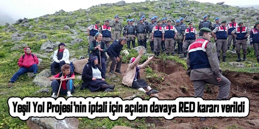 Yeşil Yol Projesi'nin iptali için açılan davaya RED kararı verildi