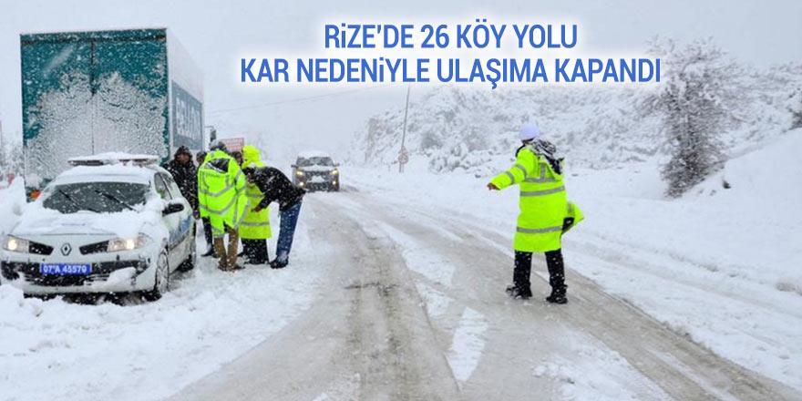 Rize'de 26 köy yolu kar nedeniyle ulaşıma kapandı