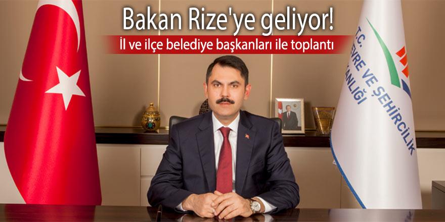 Bakan Rize'ye geliyor! İl ve ilçe belediye başkanları ile toplantı