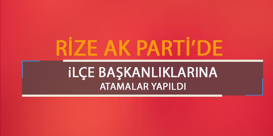 Ak Parti Rize İlçe Başkanlıklarına atama