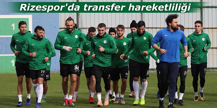 Rizespor'da transfer hareketliliği