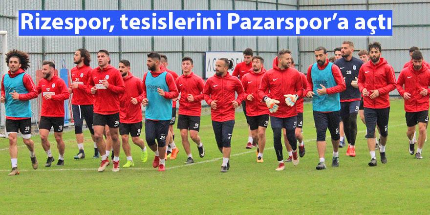 Rizespor, tesislerini Pazarspor'a açtı