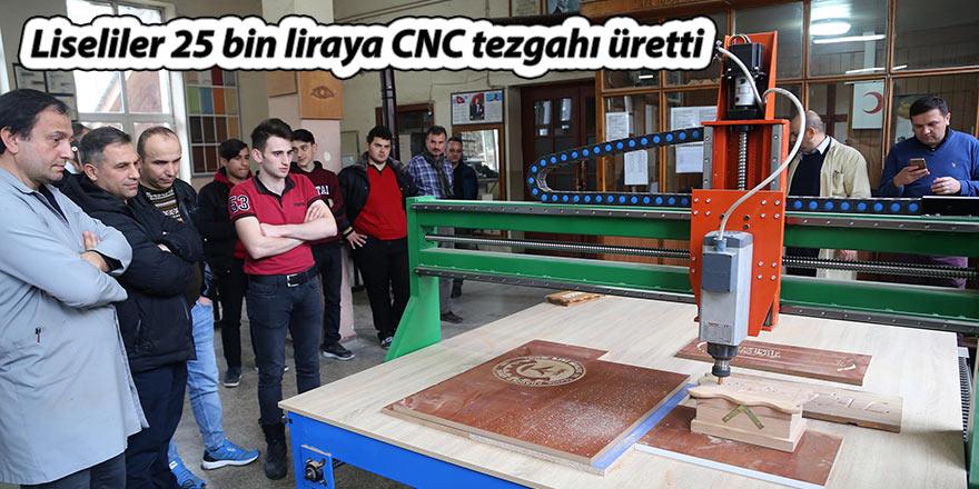 Liseliler 25 bin liraya CNC tezgahı üretti