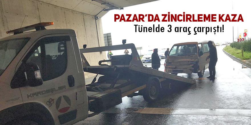 Pazar'da zincirleme kaza! 3 araç tünelde çarpıştı!