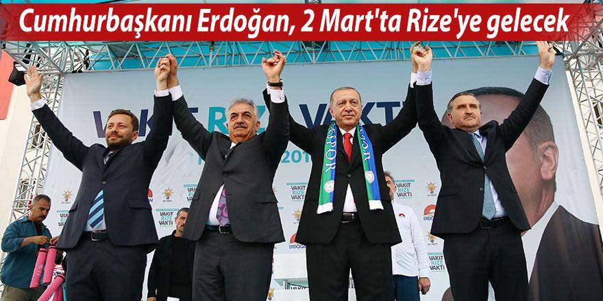 Cumhurbaşkanı Erdoğan, 2 Mart'ta Rize'ye gelecek