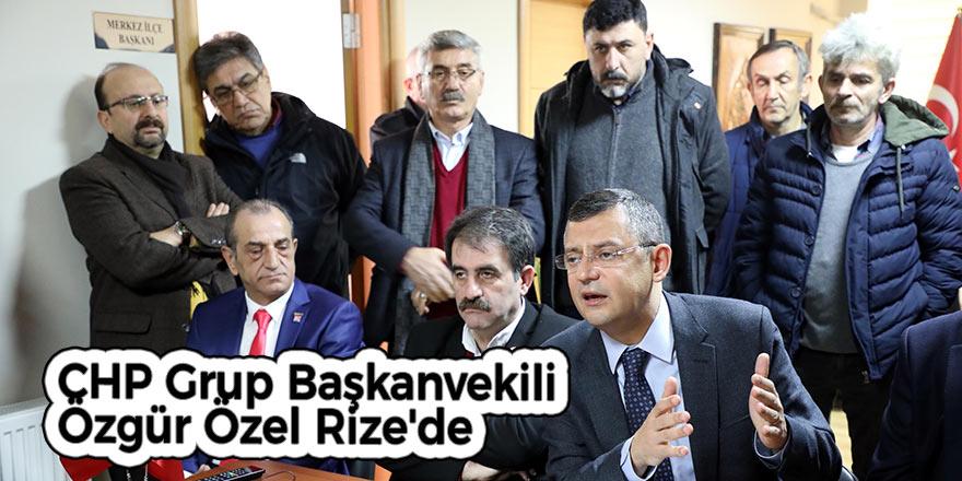 CHP Grup Başkanvekili Özgür Özel Rize'de