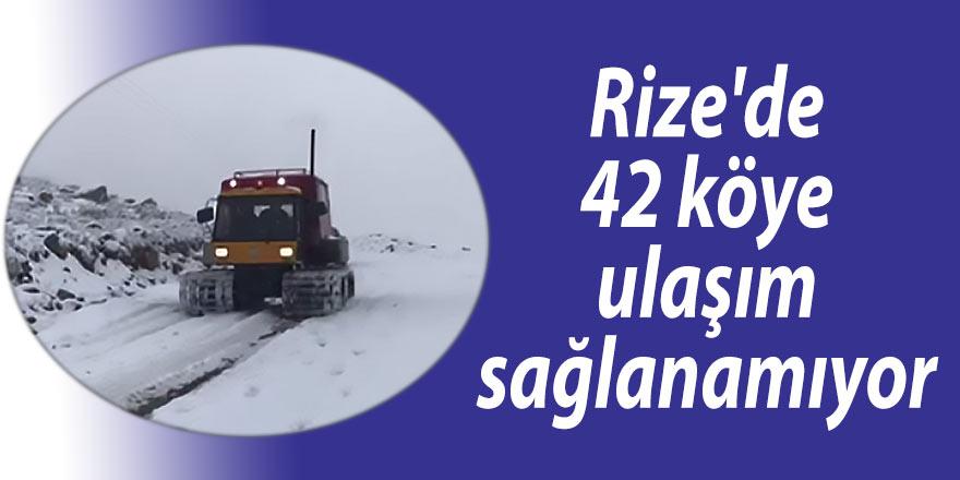 Rize'de 42 köyle ulaşım sağlanamıyor
