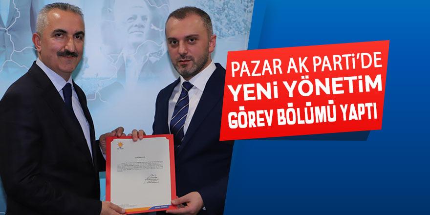 AK Parti Pazar İlçe yönetimi görev dağılımı yaptı
