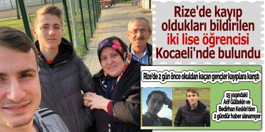 Rize'de kayıp bildirilen iki lise öğrencisi Kocaeli'nde bulundu