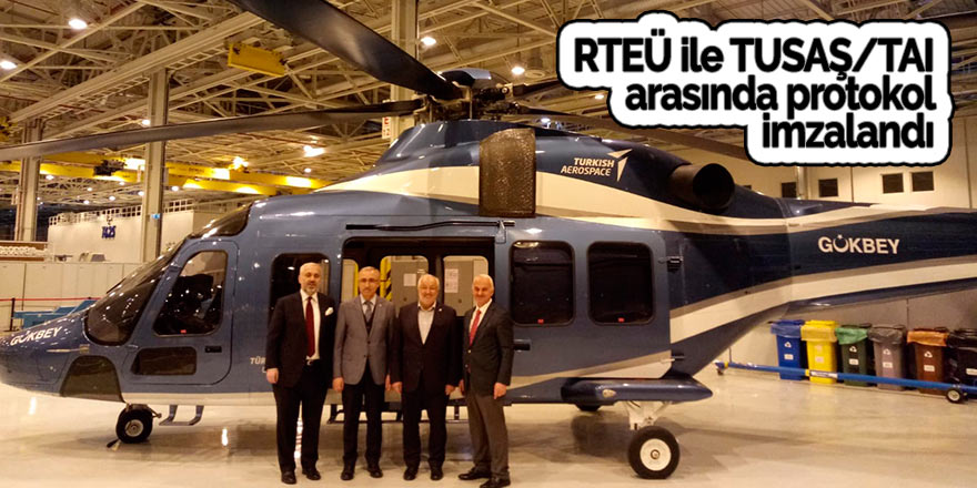RTEÜ ile TUSAŞ/TAI arasında protokol imzalandı