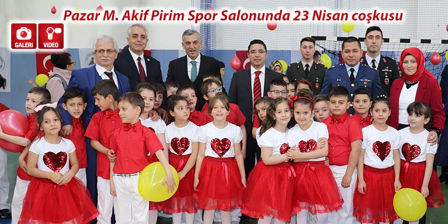Pazar M. Akif Pirim Spor Salonunda 23 Nisan coşkusu