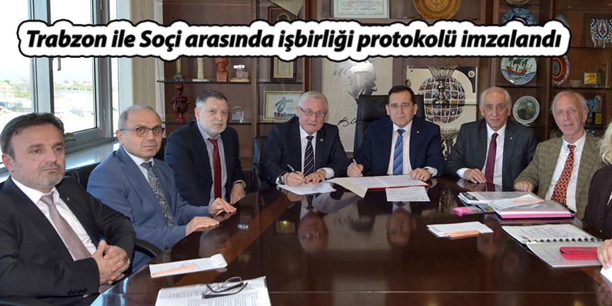 Trabzon ile Soçi arasında işbirliği protokolü imzalandı