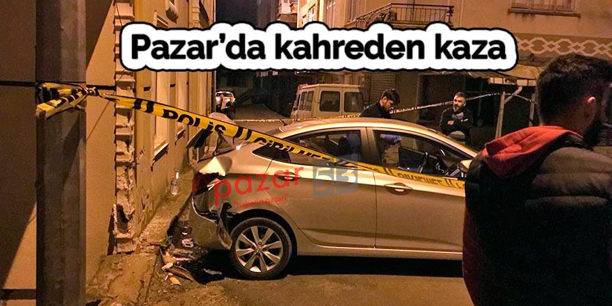 Pazar'da kahreden kaza: 1 ölü 1 yaralı