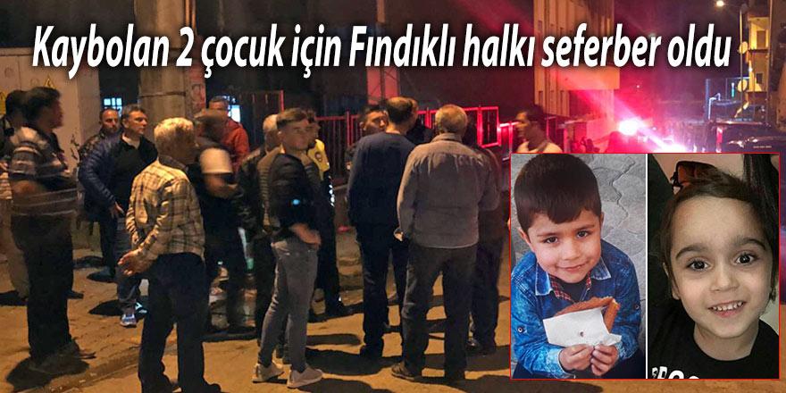 Kaybolan 2 çocuk için Fındıklı halkı seferber oldu