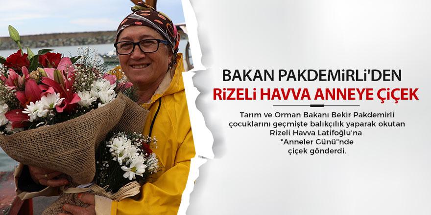 Bakan Pakdemirli'den Rizeli Havva anneye çiçek