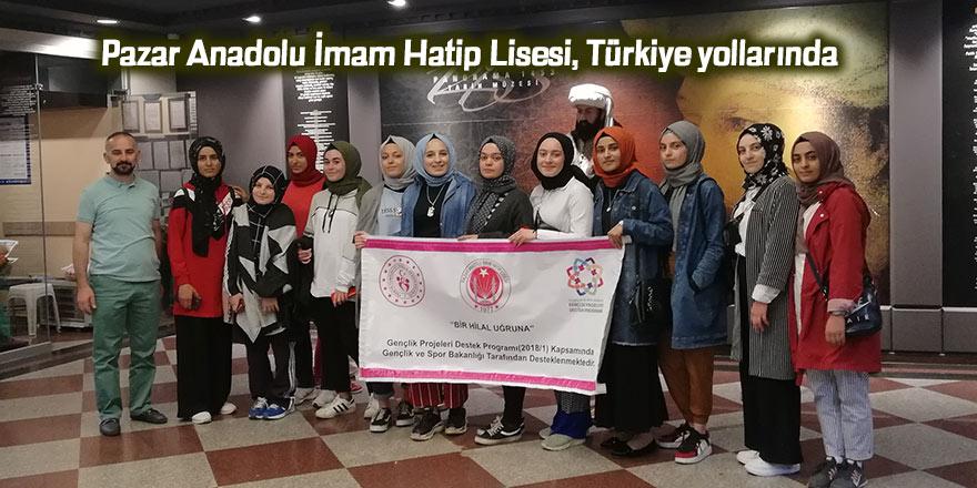 Pazar Anadolu İmam Hatip Lisesi, Türkiye yollarında