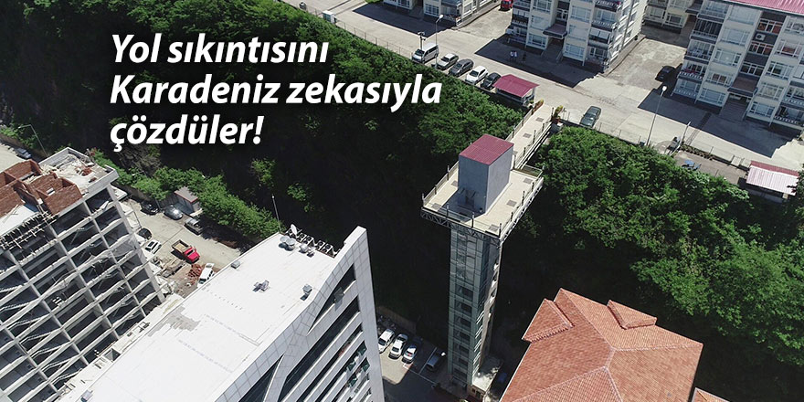 Yol sıkıntısını Karadeniz zekasıyla çözdüler!
