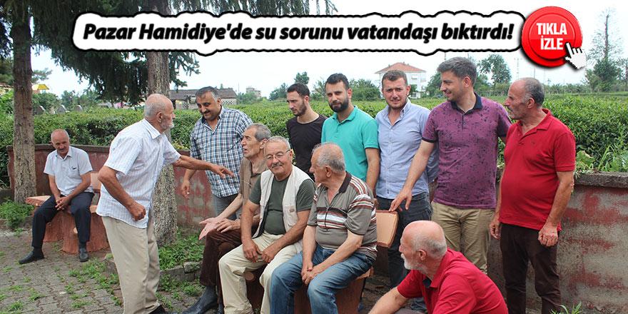 Pazar Hamidiye'de su sorunu vatandaşı bıktırdı!