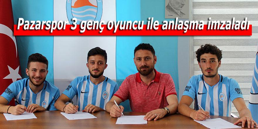 Pazarspor 3 genç oyuncu ile anlaşma imzaladı