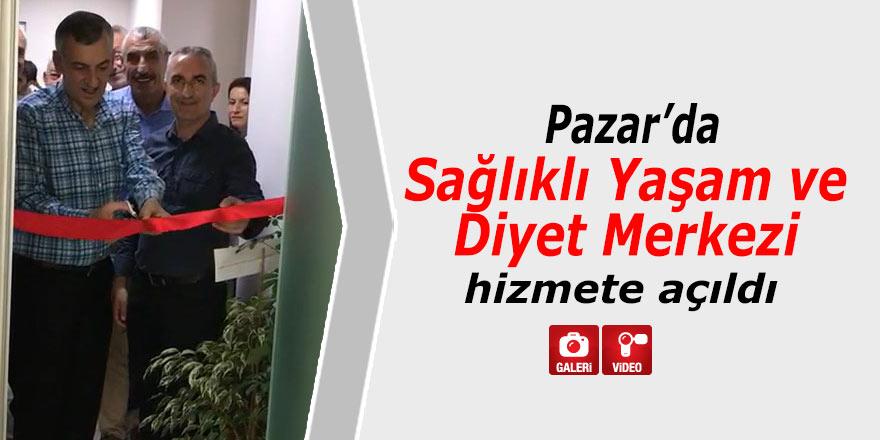 Pazar'da Sağlıklı Yaşam ve Diyet Merkezi açıldı