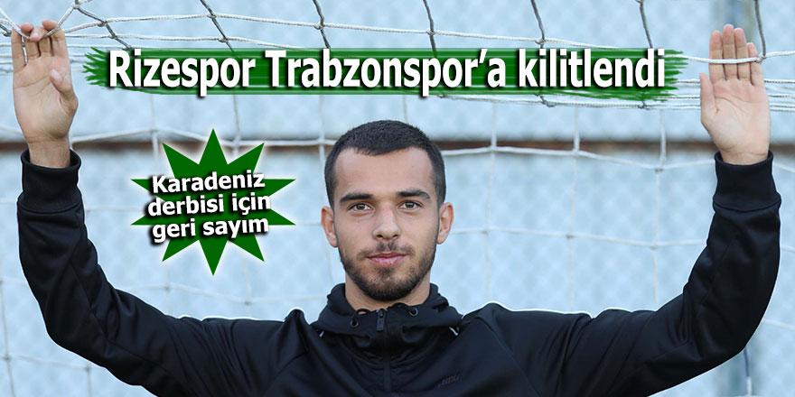 Rizespor, Trabzonspor'a kilitlendi