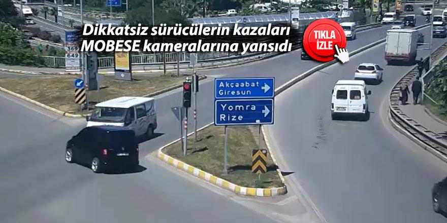 Dikkatsiz sürücülerin kazaları MOBESE kameralarında
