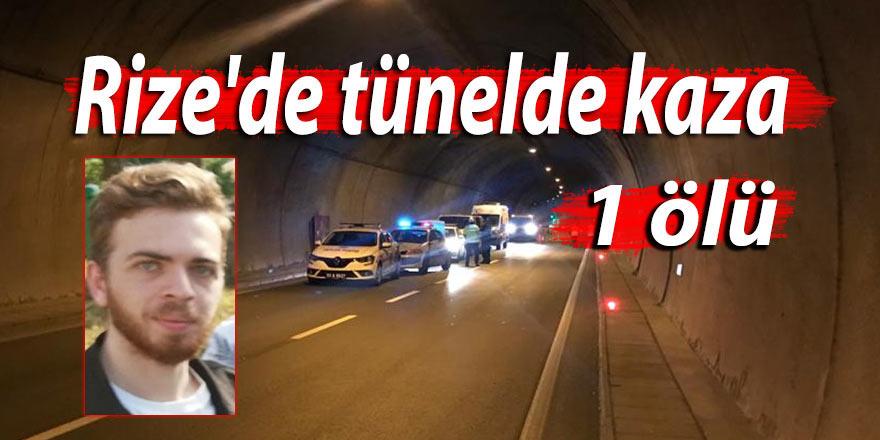 Rize'de tünelde kaza: 1 ölü
