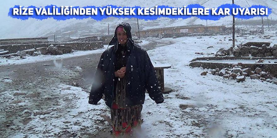Rize Valiliğinden yüksek kesimdekilere kar uyarısı