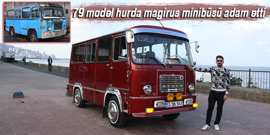 79 model hurda magirus minibüsü böyle adam etti