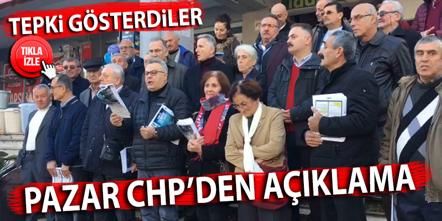 Pazar CHP'den tepki