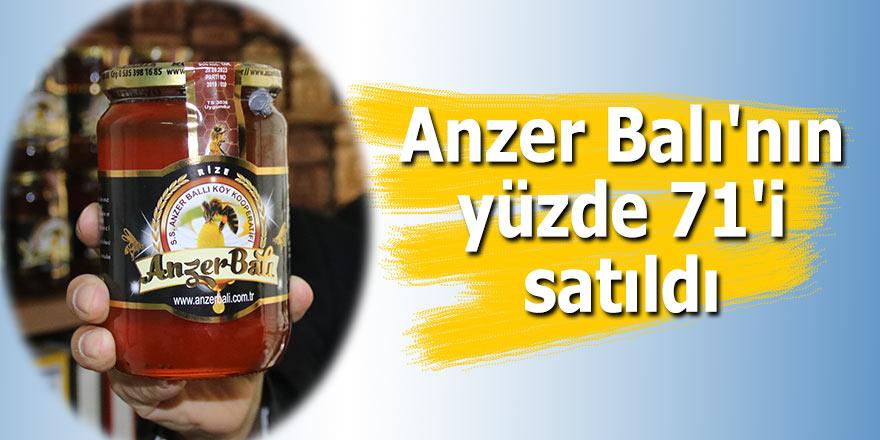 Anzer Balı'nın yüzde 71'i satıldı