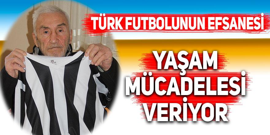 Türk futbolunun efsanesi yaşam mücadelesi veriyor
