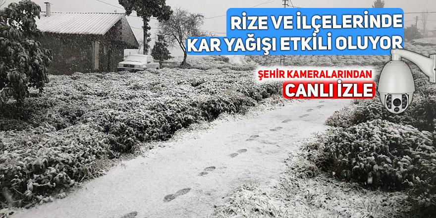 Rize ve ilçelerinde kar yağışı etkili oluyor CANLI İZLE