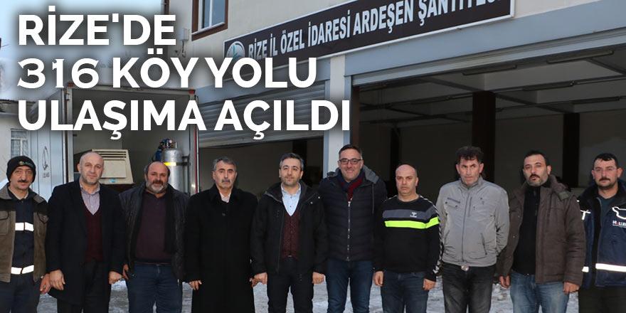 Rize'de 316 köy yolu ulaşıma açıldı