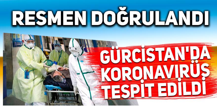 Gürcistan'da koronavirüs tespit edildi