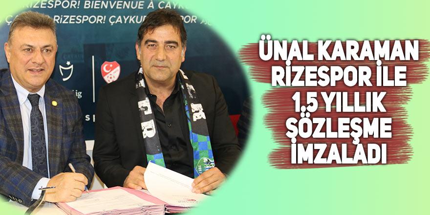 Ünal Karaman, Çaykur Rizespor ile 1.5 yıllık sözleşme imzaladı