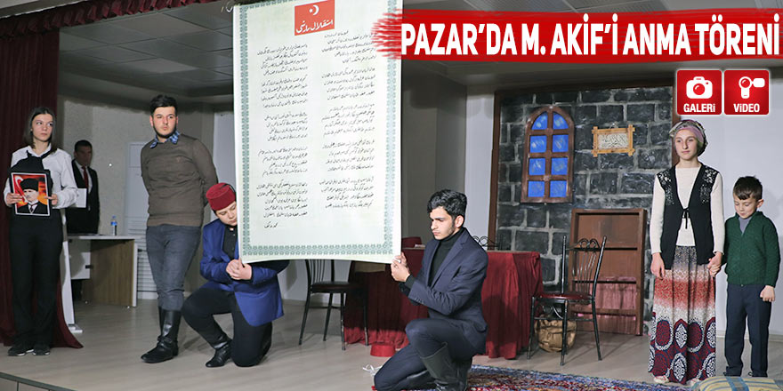 Pazar'da M. Akif'i anma töreni