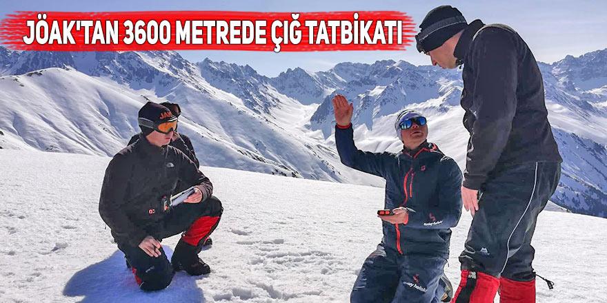 JÖAK'tan 3 bin 600 metrede çığ tatbikatı