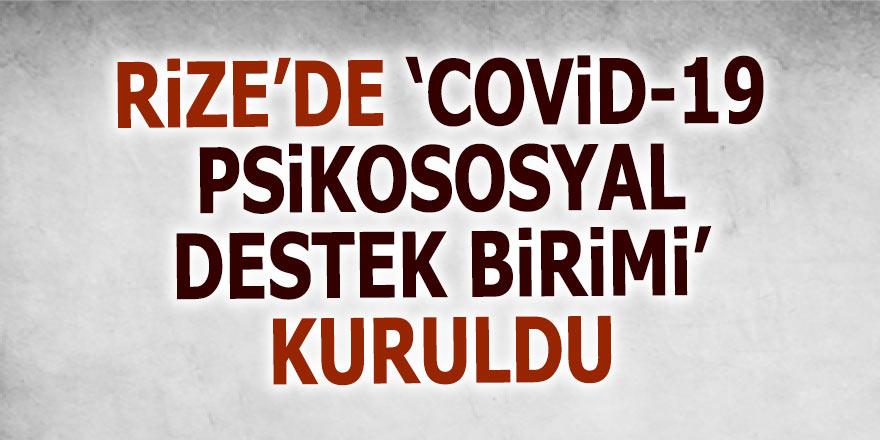 Rize'de 'Covid-19 Psikososyal Destek Birimi' kuruldu